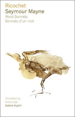 Ricochet: Word Sonnets - Sonnets d'un mot (Paperback)
