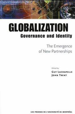 Globalization, Governance and Identity: The Emergence of New Parnerships (Paperback)
