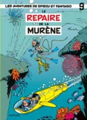 Les Aventures De Spirou Et Fantasio: Le Repaire De La Murene (9) (Hardback)