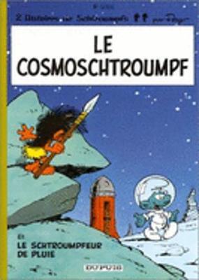 Le Cosmoschtroumpfs - Les Schtroumpfs 6 (Hardback)