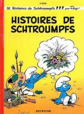 Les Schtroumpfs: Histoires de Schtroumpfs (Hardback)