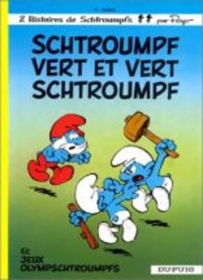 Schtroumpf Vert Et Vert Schtroumpf - Les Schtroumpfs 9 (Hardback)