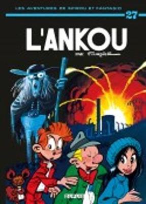 Les aventures de Spirou et Fantasio: L'Ankou (27) (Hardback)