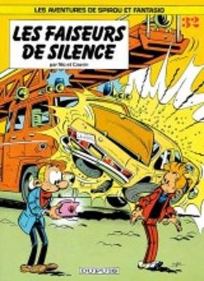 Les Aventures De Spirou Et Fantasio: Les Faiseurs De Silence (32) (Hardback)