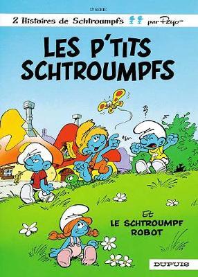 Les Schtroumpfs: Les P'tits Schtroumpfs (Hardback)