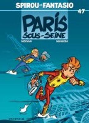 Les Aventures De Spirou Et Fantasio: Paris-sous-seine (47) (Hardback)