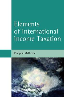 Elements of International Income Taxation (Paperback)