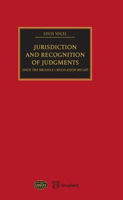 Jurisdiction and Recognition of Judgments: since the Brussels I Regulation Recast - LawLex (Paperback)