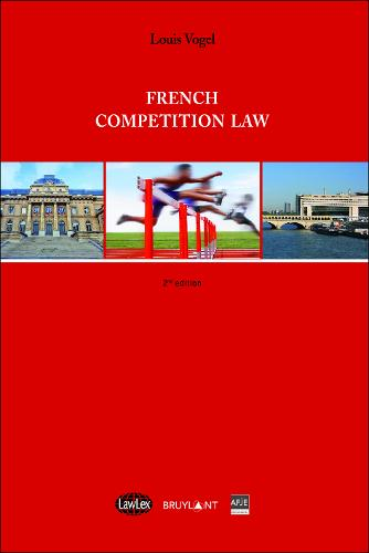French Competition Law - LawLex (Paperback)