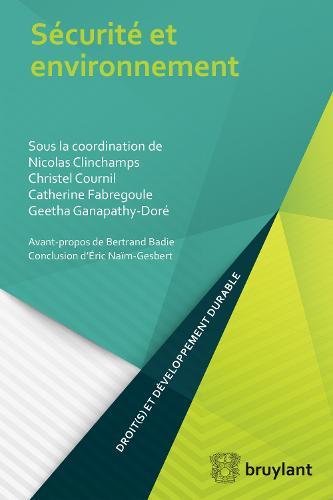 Securite et environnement - Droit(s) et developpement durable (Paperback)