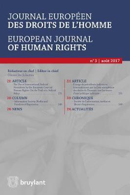 Journal europeen des droits de l'homme / European Journal of Human Rights 2017/3 - Journal europeen des droits de l'homme / European Journal of Human Rights 3 (Paperback)
