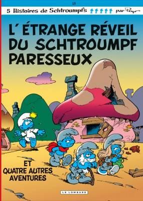 Les Schtroumpfs: L'etrange Reveil Du Schtroumpf Paresseux (Hardback)