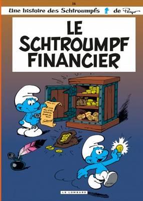 Les Schtroumpfs: Le Schtroumpf Financier (Hardback)