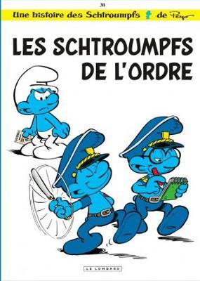 Les Schtroumpfs: Les Schtroumpfs De L'ordre (Hardback)