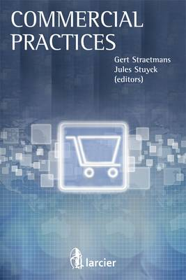 Commercial Practices - Belgian Business Law Guide (Paperback)