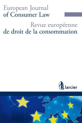 Revue Europeenne de Droit de la Consommation / European Journal of Consumer Law (R.E.D.C.) 2016 - Revue Europeenne de Droit de la Consommation (R.E.D.C.) 1 (Paperback)
