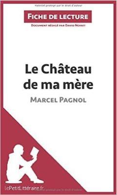 Le Chateau De Ma Mere (Paperback)