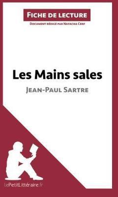 Les Mains Sales De Jean-Paul Sartre (Paperback)