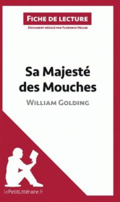 Sa Majeste Des Mouches De William Golding (Paperback)