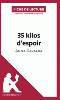 35 Kilos D'espoir D'anna Gavalda (Paperback)