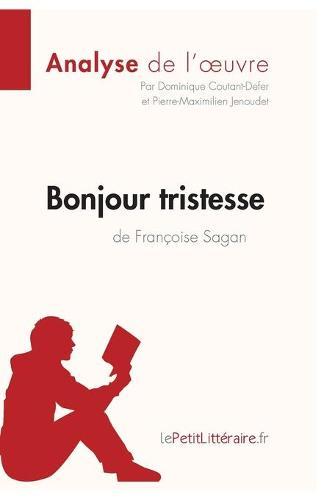 Bonjour Tristesse de Francoise Sagan (Paperback)