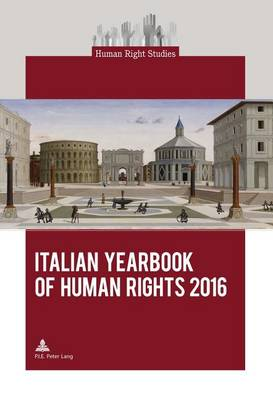 Italian Yearbook of Human Rights 2016 - Human Right Studies 7 (Paperback)
