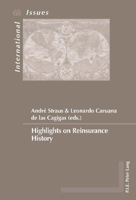 Highlights on Reinsurance History - Enjeux Internationaux/International Issues 42 (Paperback)