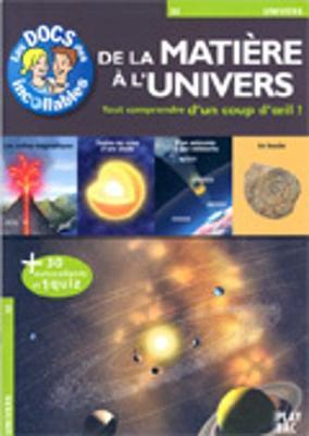 Les Docs DES Incollables: De LA Matiere a L'Univers (Paperback)