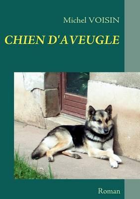 Chien d'Aveugle (Paperback)