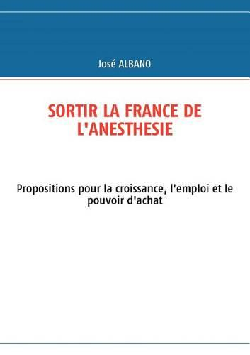 Sortir La France de L'Anesthesie (Paperback)