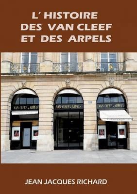 L'histoire des Van Cleef et des Arpels (Paperback)