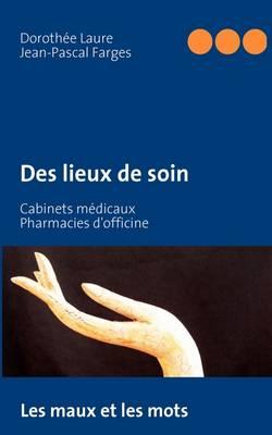 Des Lieux de Soin (Paperback)