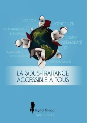 La Sous-Traitance Accessible Tous (Paperback)
