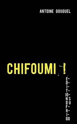 Chifoumi ! (Paperback)