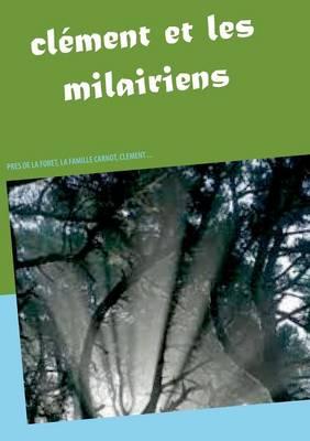 Clement Et Les Milairiens (Paperback)
