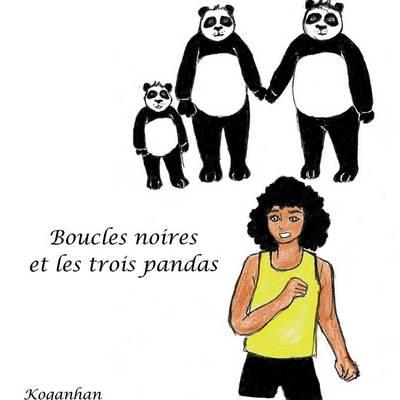 Boucles Noires Et Les 3 Pandas (Paperback)