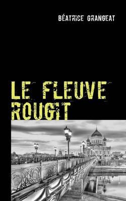 Le Fleuve Rougit (Paperback)