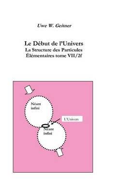 Le D But de L'Univers (Paperback)