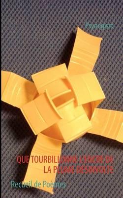 Que Tourbillonne L'Encre de La Plume D Sinvolte (Paperback)