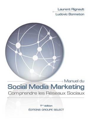 Manuel du Social Media Marketing (Paperback)