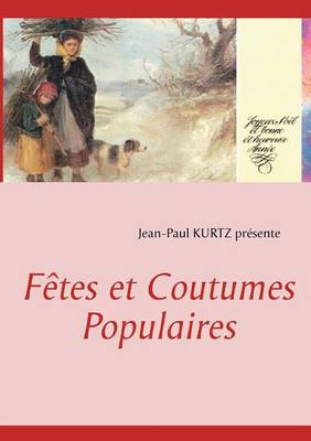 F Tes Et Coutumes Populaires (Paperback)