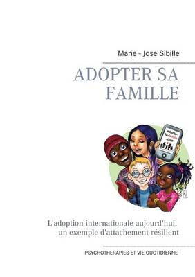 Adopter sa famille (Paperback)