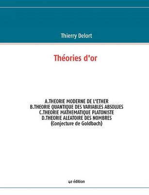 Th Ories D'Or 4e Dition (Paperback)