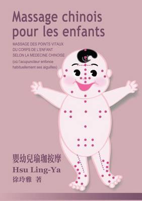 Massage Chinois Pour Les Enfants (Paperback)
