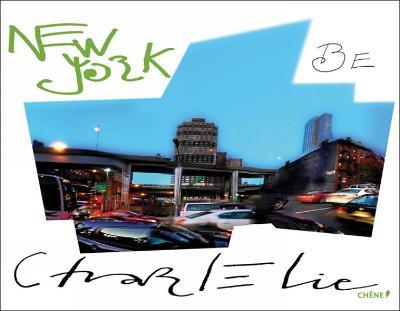 New York be CharlElie (Hardback)