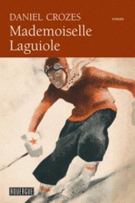 Mademoiselle Laguiole (Paperback)