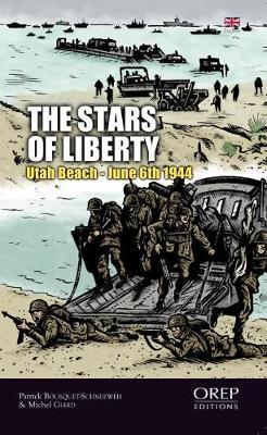 The Stars of Freedom: Utah Beach - 6th June 1944 (Paperback)