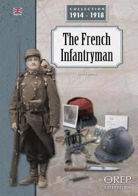 The French Infantryman - Collection 1914-1918 (Paperback)