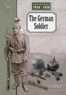 The German Soldier - Collection 1914-1918 (Paperback)