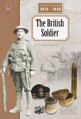 The British Soldier - Collection 1914-1918 (Paperback)